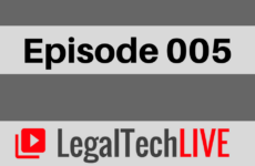 Legal Tech Live - Episode 005