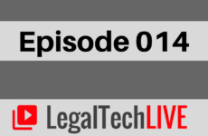LegalTechLIVE - Episode 014