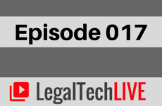 LegalTechLIVE - Episode 017